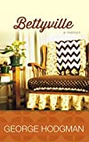 Bettyville: A Memoir by George Hodgman (2016-02-03)