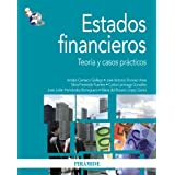 Estados financieros: Teoría y casos prácticos (Economía Y Empresa)
