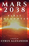 MARS 2038: First Encounter