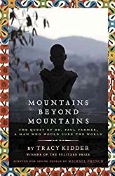[(Mountains Beyond Mountains : The Quest of Dr. Paul Farmer, a Man Who Would Cure the World)] [By (author) Tracy Kidder ] published on (April, 2013)