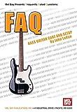 Bass Guitar Care and Setup (FAQ)