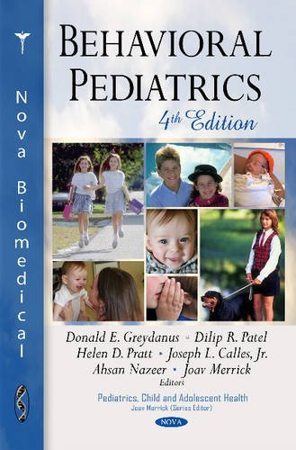 Behavioral Pediatrics (Pediatrics, Child and Adolescent Health) (2015-08-05)