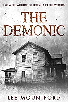 The Demonic: A Supernatural Horror Novel by [Mountford, Lee]