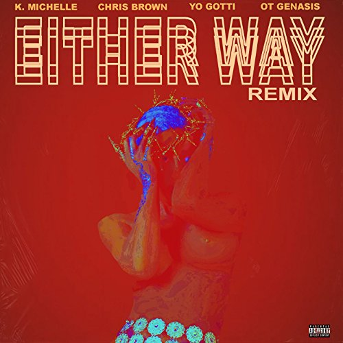 Either Way (feat. Chris Brown,...