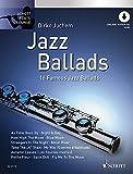 Jazz Ballads: 16 berühmte Jazz-Balladen. Flöte. Ausgabe mit Online-Audiodatei. (Schott Flute Lounge)
