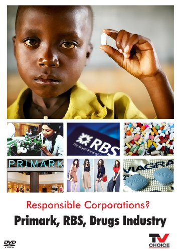 responsible-corporations-primark-rbs-the-drugs-industry
