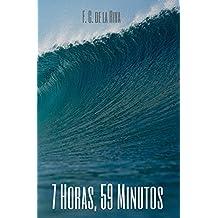 7 Horas, 59 Minutos