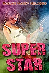 Superstar (Rockers of Storm Crow Book 4)