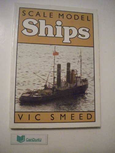 Scale Model Ships por Vic Smeed