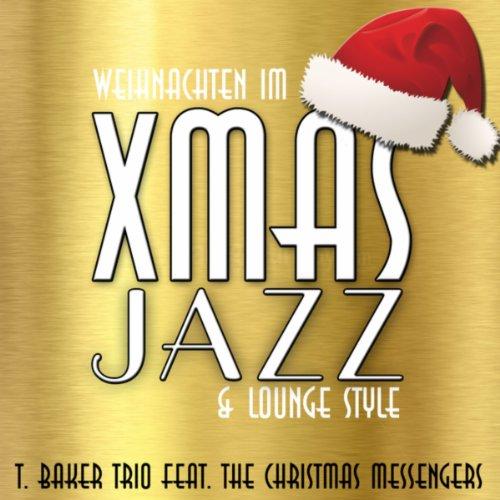 Weihnachten Im Xmas Jazz & Lounge Style (Cool Christmas)