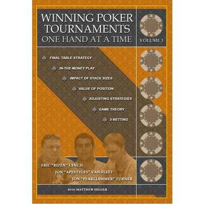 Winning Poker Tournaments One Hand at a Time Volume III (Paperback) - Common
