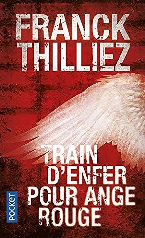 Conscience Animale Thilliez - Train d'enfer pour Ange