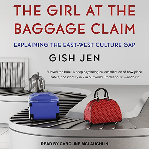 The Girl at the Baggage Claim: Explaining the East-West Culture Gap