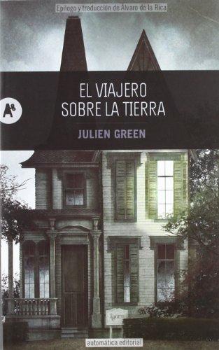 El viajero sobre la tierra por Julien Green