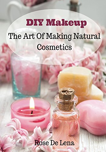 diy-makeup-the-art-of-making-natural-cosmetics-diy-cosmetics-create-your-own-makeup-book-1-english-e