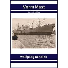 Vorm Mast: Klar vorn und achtern