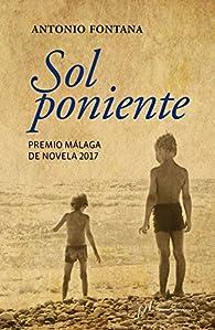 Sol poniente par Antonio Fontana Gallego