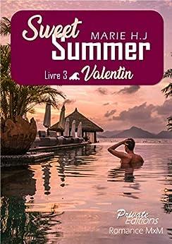 Sweet Summer Livre 3 : Valentin de Marie HJ 51sKLnP2jcL._SY346_