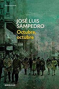 Octubre, octubre par José Luis Sampedro