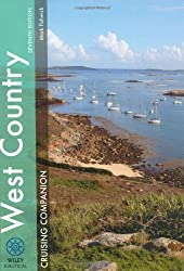 West Country Cruising Companion: A Yachtsman's Pilot and Cruising Guide to Ports and Harbours from Portland Bill to Padstow, Including the Isles of Scilly (Wiley Nautical)