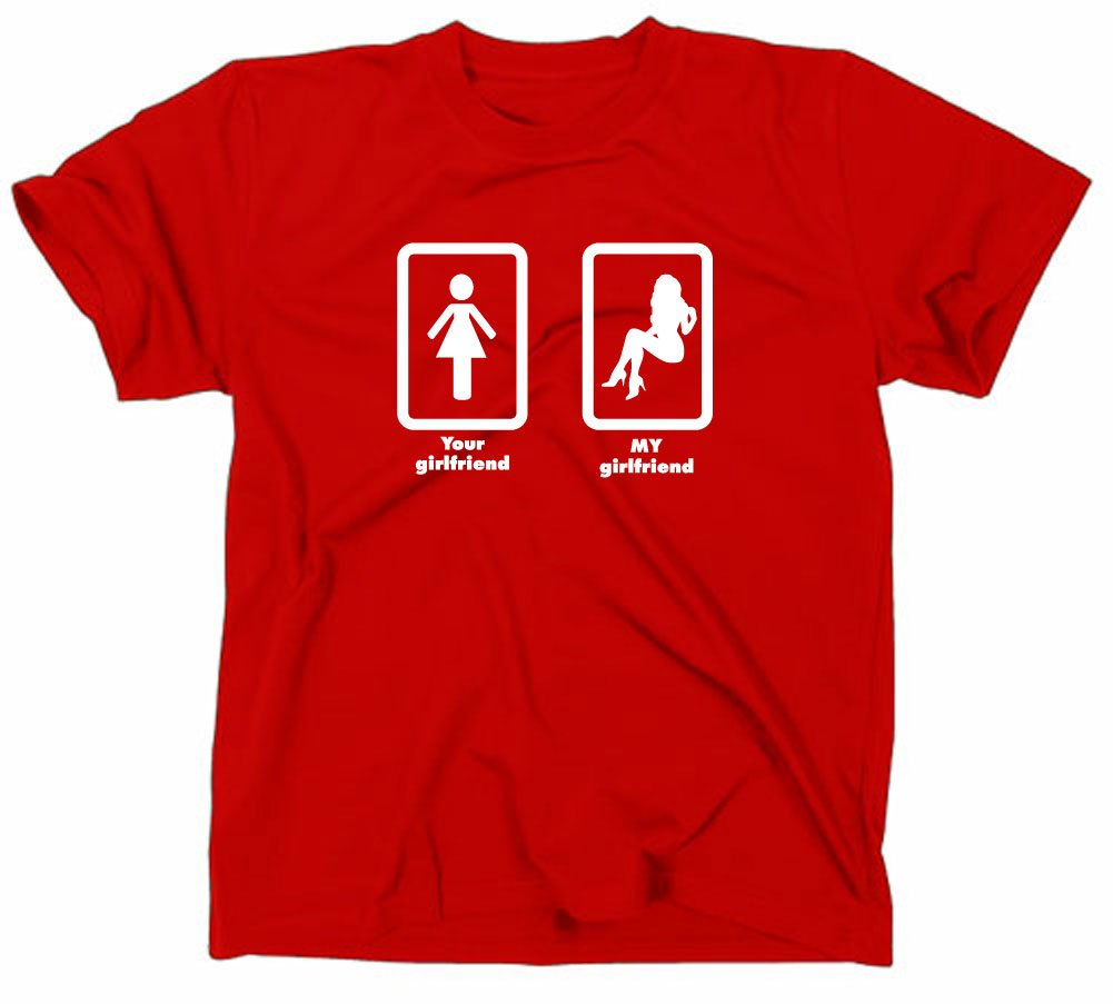 Your Girlfriend My Girlfriend, T-shirt, Sex/Porn/Love/porno, Unisex adulto, rot, M