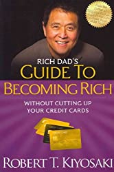 (Rich Dad's Guide to Becoming Rich Without Cutting Up Your Credit Cards: Turn Bad Debt