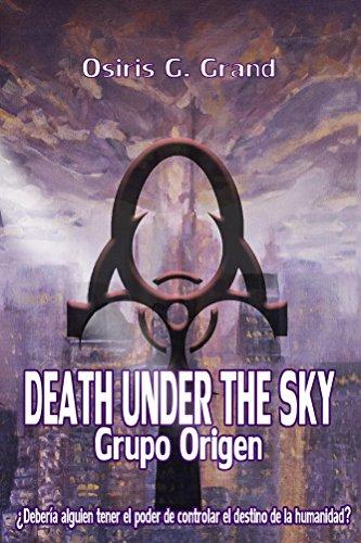 Death Under The Sky: Grupo Origen eBook: Grand., Osiris G.: Amazon ...