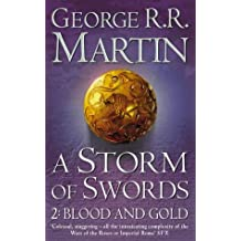 A Storm of Swords: 2 Blood and Gold (A Song of Ice and Fire, Book 3, Part 2) by George R. R. Martin (2003-04-07)