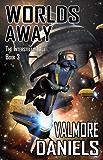 Worlds Away (The Interstellar Age Book 3) (English Edition)