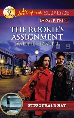 The Rookie's Assignment (Love Inspired Large Print Suspense) by Valerie Hansen (2012-02-07)