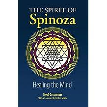The Spirit of Spinoza: Healing the MInd (English Edition)