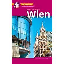 Wien Reiseführer Michael Müller Verlag: Individuell reisen mit vielen praktischen Tipps (MM-City)