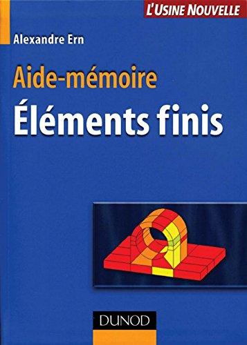 Aide-mémoire des éléments finis (Sciences et Techniques)