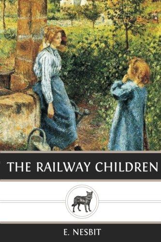 The Railway Children por E. Nesbit