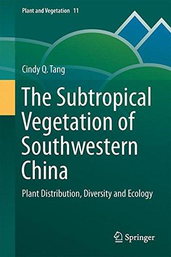 The Subtropical Vegetation of Southwestern China: Plant Distribution, Diversity and Ecology (Plant and Vegetation) por Cindy Q. Tang