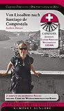 Caminho Português | Camino Portugués | Der portugiesische Weg: Von Lissabon nach Santiago de Compostela inkl. Fátima