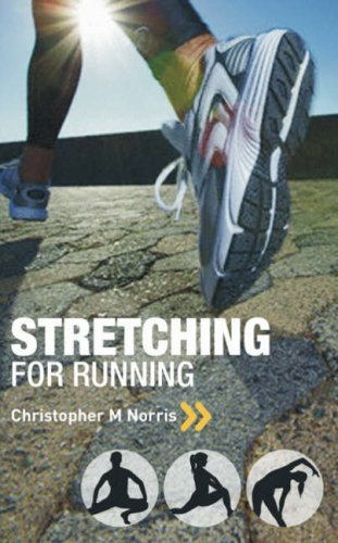 Stretching for Running: Chris Norris's Three-phase Programme by Christopher M. Norris (2008-10-27) par Christopher M. Norris