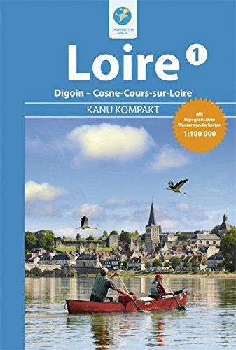 kanu-kompakt-loire-1-die-loire-von-digoin-bis-cosne-cours-sur-loire-mit-topografischen-wasserwanderk
