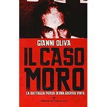 Il caso Moro. La battaglia persa di una guerra vinta