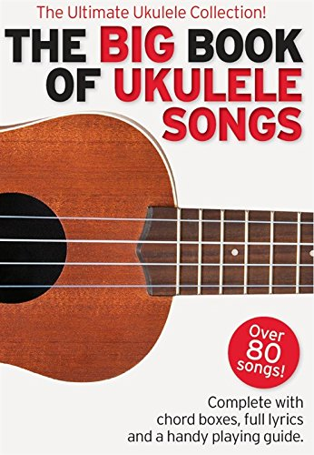 the-big-book-of-ukulele-songs-partituras-para-ukelele-textos-y-acordes
