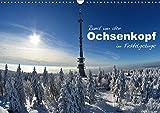 Rund um den Ochsenkopf (Wandkalender 2017 DIN A3 quer): Fotoimpressionen rund um den Ochsenkopf (Monatskalender, 14 Seiten ) (CALVENDO Orte) - Simone Werner-Ney