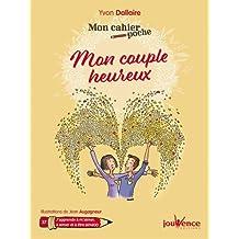 Mon cahier Poche : Mon Couple Heureux