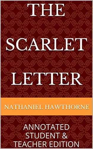 The Scarlet Letter (Annotated Student and Teacher Edition)