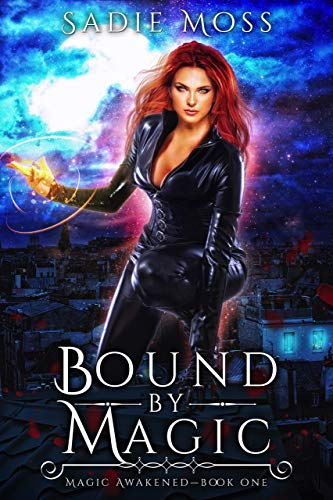 Bound by Magic: A Reverse Harem Paranormal Romance (Magic Awakened Book 1) (English Edition)