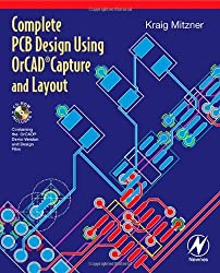 Complete PCB Design Using OrCad Capture and Layout by Kraig Mitzner (2007-05-08)