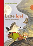 Latte Igel, Band 1: Latte Igel und der Wasserstein
