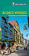 Guide Vert. Alsace Vosges par Michelin
