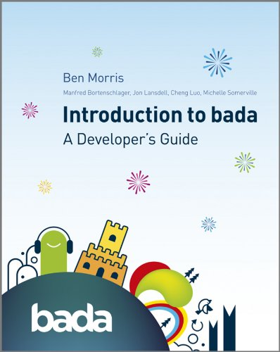 Introduction to bada: A Developer's Guide (English Edition)
