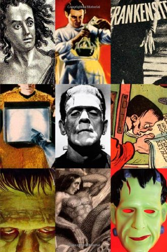 Frankenstein: A Cultural History