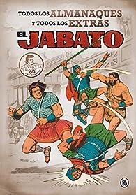 El Jabato. Todos los almanaques y todos los extras par Victor Mora